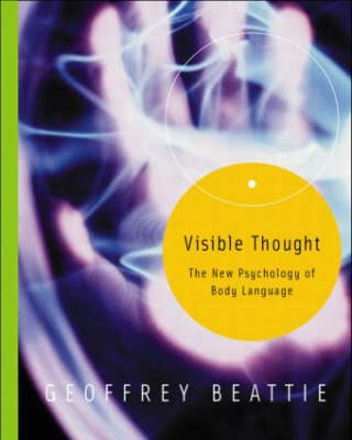 Visible Thought: The New Psychology of Body Language (Paperback)
