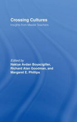 Crossing Cultures: Insights from Master Teachers (Hardback)