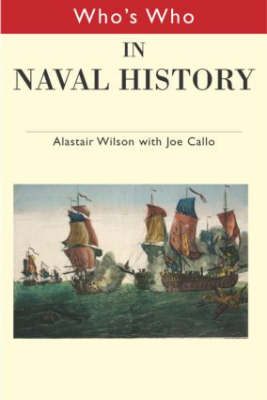 Who's Who in Naval History: From 1550 to the present (Hardback)