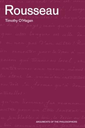 Rousseau - Arguments of the Philosophers (Paperback)