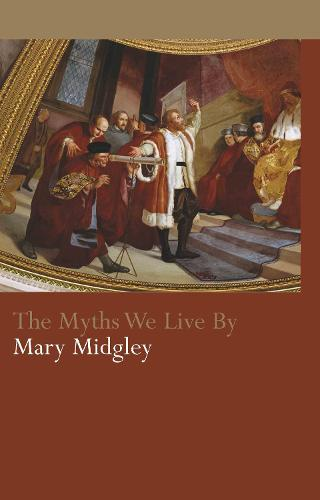 The Myths We Live By - Routledge Classics (Hardback)