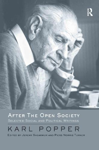 After The Open Society: Selected Social and Political Writings (Hardback)