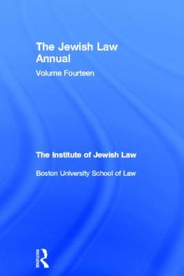 The Jewish Law Annual Volume 14 - Jewish Law Annual (Hardback)