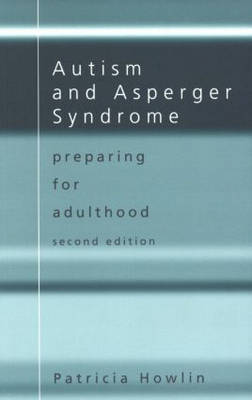 Autism and Asperger Syndrome: Preparing for Adulthood (Paperback)
