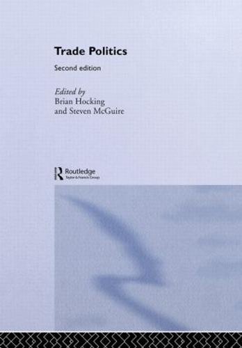 Trade Politics (Hardback)