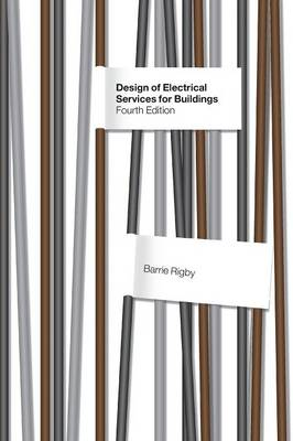 Design of Electrical Services for Buildings (Paperback)