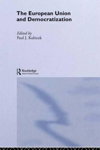 The European Union & Democratization: Reluctant States - Europe and the Nation State (Hardback)
