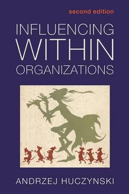 Influencing Within Organizations (Paperback)