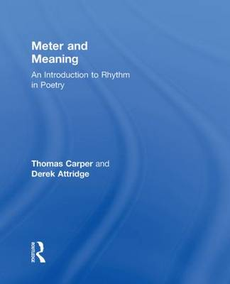 Meter and Meaning: An Introduction to Rhythm in Poetry (Hardback)