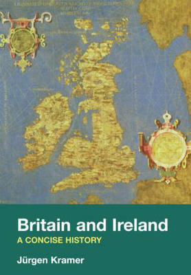 Britain and Ireland: A Concise History (Paperback)