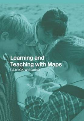 Learning and Teaching with Maps (Hardback)