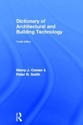 Dictionary of Architectural and Building Technology (Hardback)