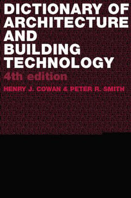 Dictionary of Architectural and Building Technology (Paperback)