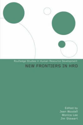 New Frontiers in HRD - Routledge Studies in Human Resource Development (Hardback)