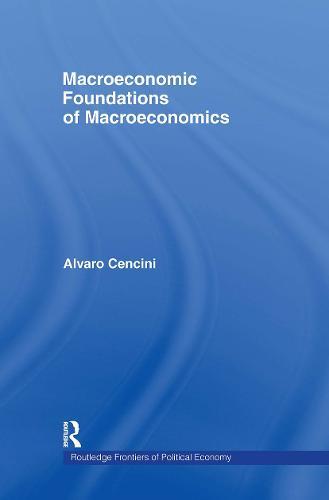 Macroeconomic Foundations of Macroeconomics (Hardback)