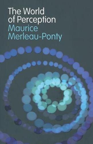 The World of Perception - Routledge Classics (Hardback)