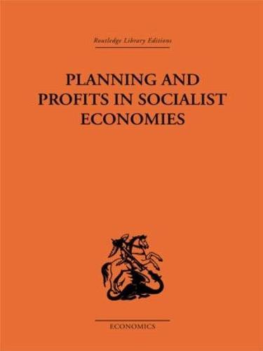 Planning and Profits in Socialist Economies (Hardback)