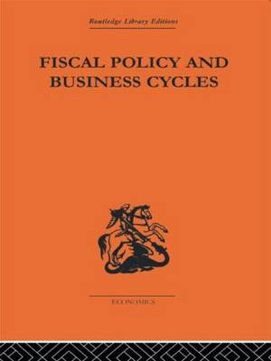 Fiscal Policy & Business Cycles (Hardback)