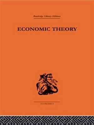 Economic Theory - Routledge Library Editions (Hardback)