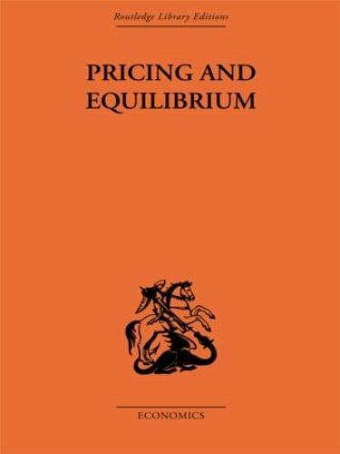 Pricing and Equilibrium (Hardback)