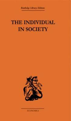 The Individual in Society: Papers on Adam Smith (Hardback)