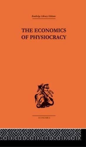 Economics of Physiocracy (Hardback)