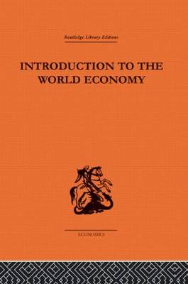 Introduction to the World Economy (Hardback)