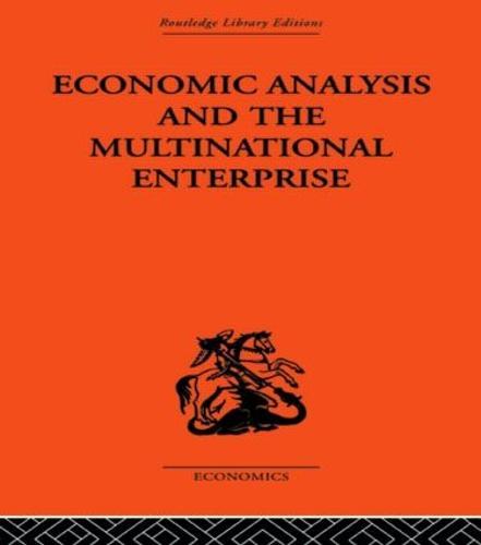 Economic Analysis and Multinational Enterprise (Hardback)