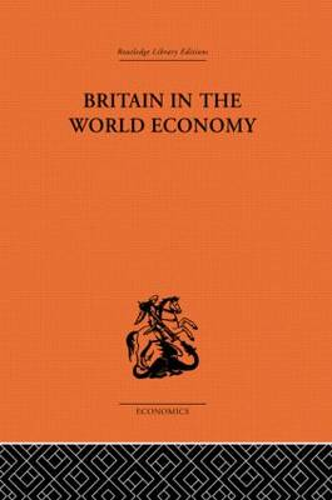Britain in the World Economy (Hardback)