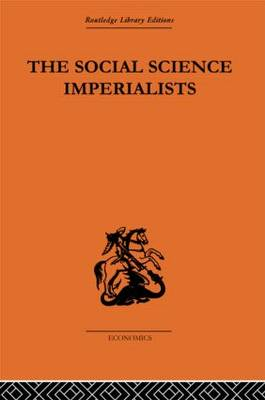 The Social Science Imperialists (Hardback)