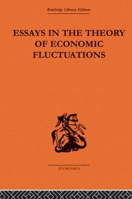 Essays in the Theory of Economic Fluctuations (Hardback)