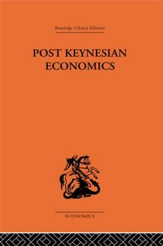 Post-Keynesian Economics (Hardback)