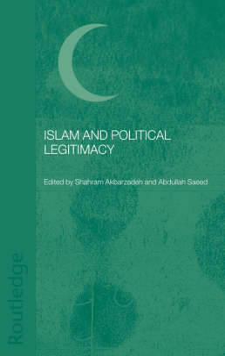 Islam and Political Legitimacy (Hardback)