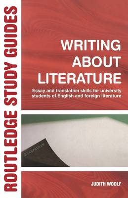 Writing About Literature: Essay and Translation Skills for University Students of English and Foreign Literature (Paperback)