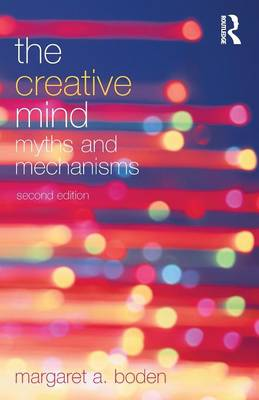 The Creative Mind: Myths and Mechanisms (Paperback)