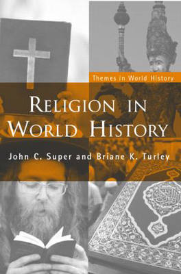 Religion in World History: The Persistence of Imperial Communion - Themes in World History (Paperback)