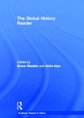 The Global History Reader - Routledge Readers in History (Hardback)