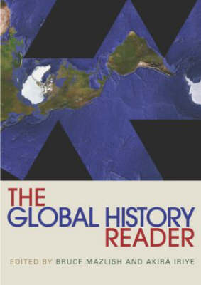 The Global History Reader - Routledge Readers in History (Paperback)
