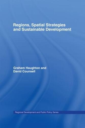 Regions, Spatial Strategies and Sustainable Development - Regions and Cities (Hardback)