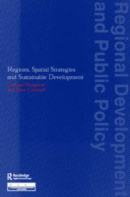 Regions, Spatial Strategies and Sustainable Development - Regions and Cities (Paperback)