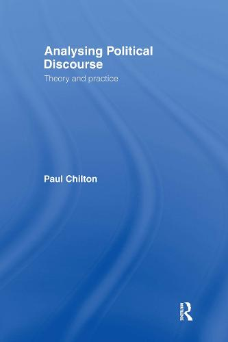 Analysing Political Discourse: Theory and Practice (Hardback)