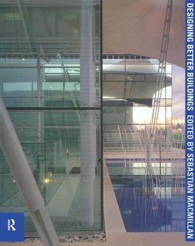 Designing Better Buildings (Paperback)