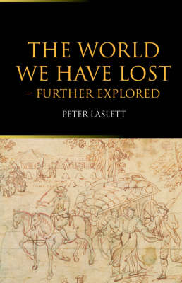 The World We Have Lost: Further Explored (Paperback)