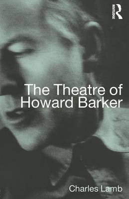 The Theatre of Howard Barker (Paperback)
