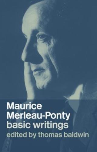 Maurice Merleau-Ponty: Basic Writings (Paperback)