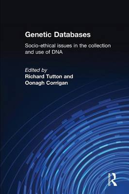 Genetic Databases: Socio-Ethical Issues in the Collection and Use of DNA (Paperback)