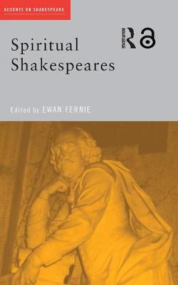 Spiritual Shakespeares - Accents on Shakespeare (Paperback)