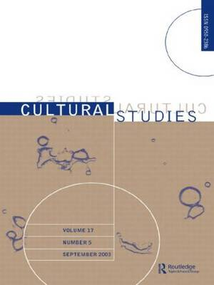 Cultural Studies: Volume 17 Issue 5 (Paperback)