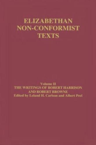 The Writings of Robert Harrison and Robert Browne (Hardback)
