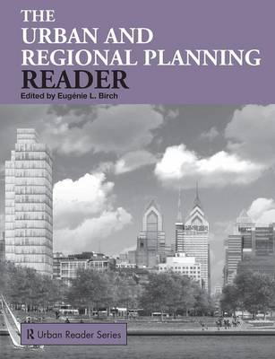 The Urban and Regional Planning Reader - Routledge Urban Reader Series (Paperback)